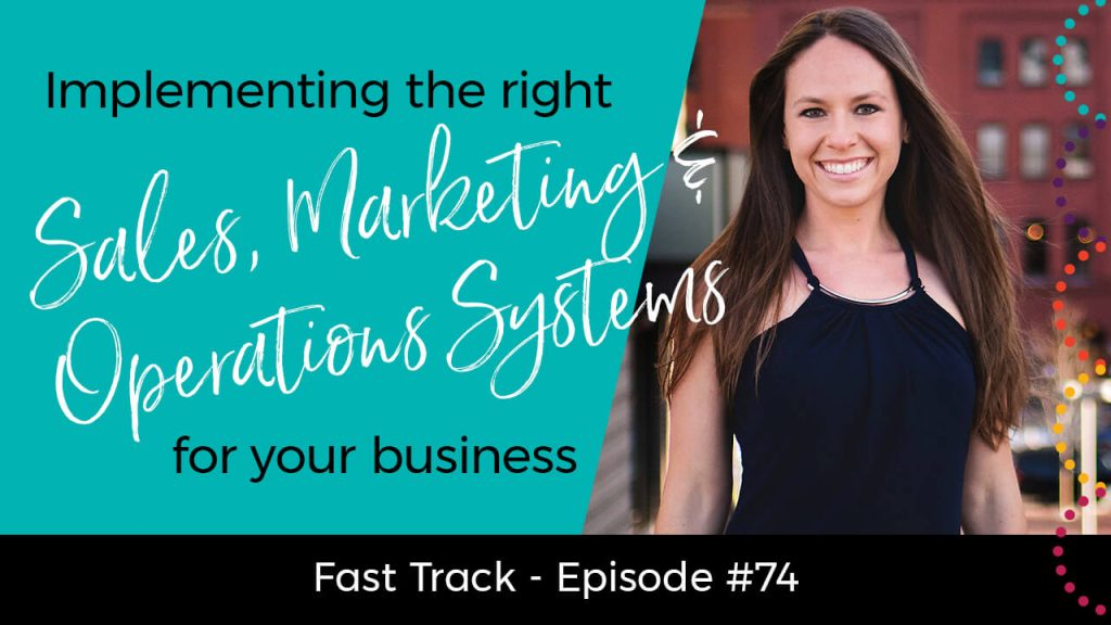 implementing-the-right-sales-marketing-operations-systems-for-your-business